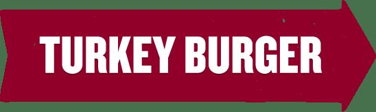 All Natural Turkey BUBBA burger