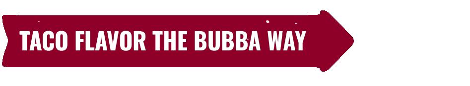 Taco BUBBA Burger