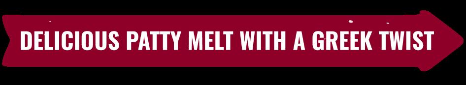 Greek Patty Melt