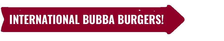 BUBBA burger Around the World